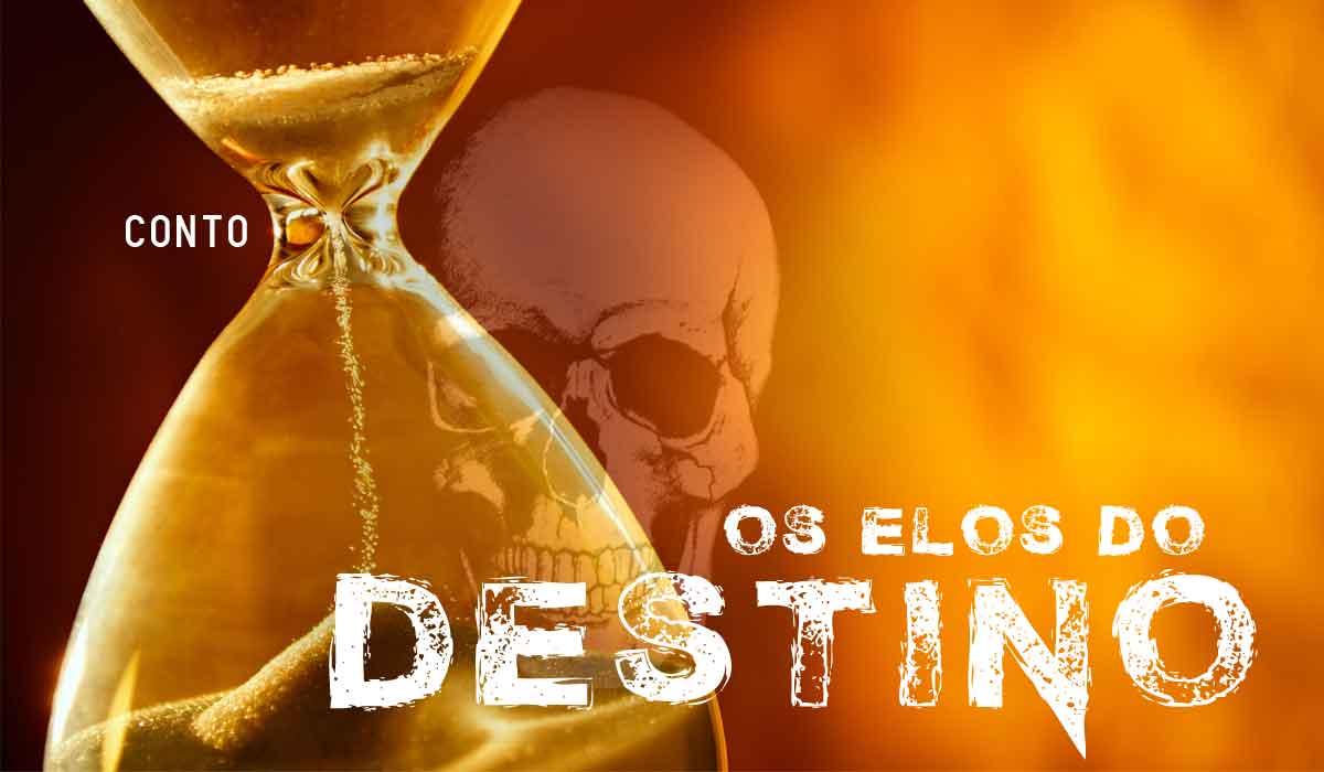Conto: Os Elos do Destino (por Gerson Machado de Avillez)