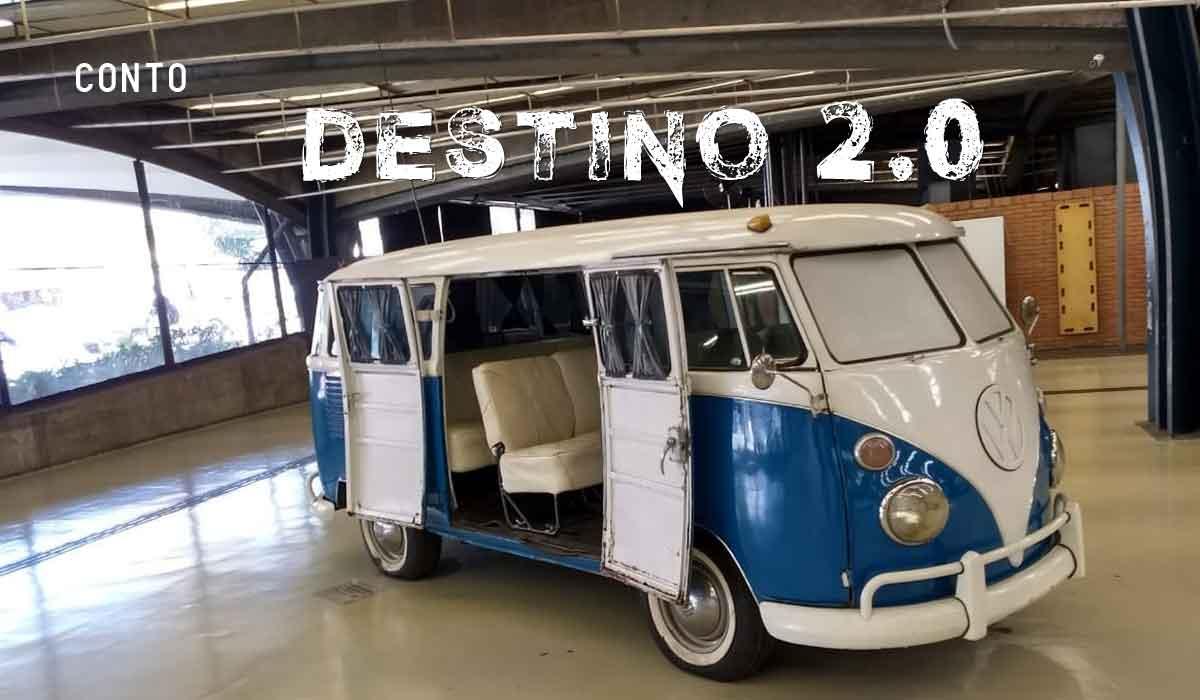 Conto: Destino 2.0 (Por Gilson Luis Da Cunha)